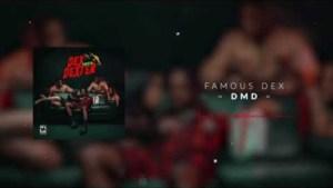 Famous Dex - DMD